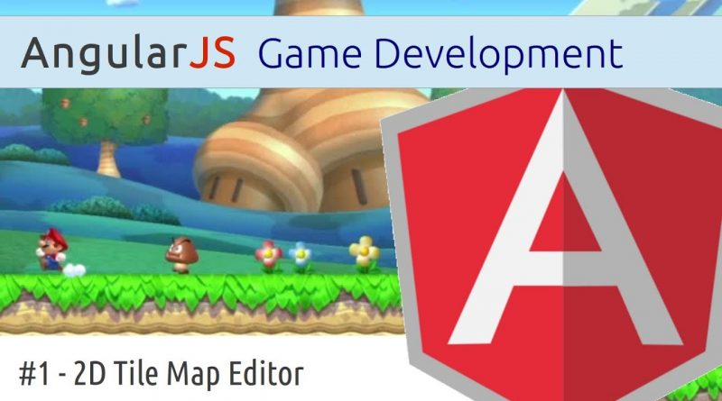 AngularJS Game Development 1: 2D Tile Map Editor