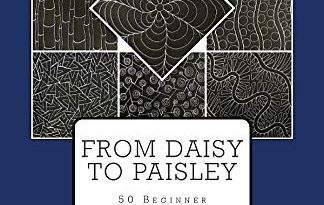 From Daisy to Paisley: 50 Beginner Level Free Motion Quilting Designs